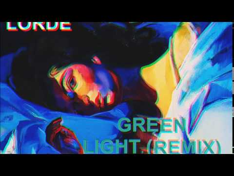 Lorde - Green Light (House Remix)