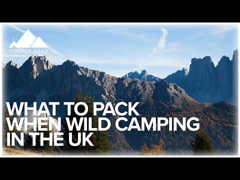 What To Pack When Wild Camping In The UK