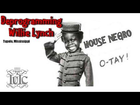 The Israelites:  Deprogramming Willie Lynch In Mississippi (Tupelo, Ms)