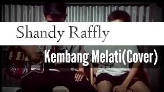 Gambar cover Shandy Raffly-Kembang Melati(Cover)
