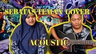 SEBATAS TEMAN-GUYONWATON (COVER MUSIC COVERIST)