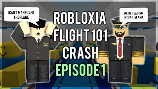 Robloxia Flight 101 Plane Crash - Catastrophe Strikes (Episode 1) [ROBLOX Machinima Series]