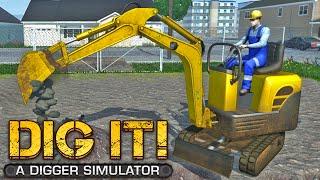 DIG IT! - A Digger Simulator Gameplay