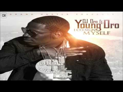 Young Dro - I Co-Sign Myself [FULL MIXTAPE + DOWNLOAD LINK] [2011]