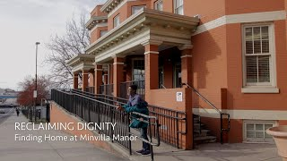 Reclaiming Dignity: Finding Home at Minvilla Manor