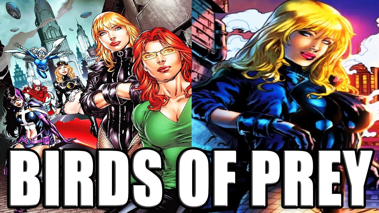 Birds Of Prey Dc Comics Comic History Youtube