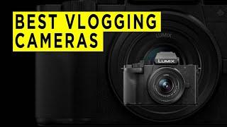 Best Vlogging Cameras - 2021