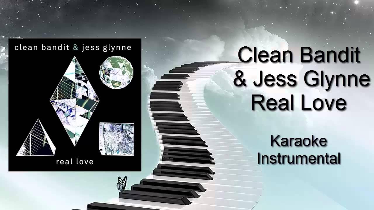 Clean Bandit & Jess Glynne - Real Love ( Instrumental ...