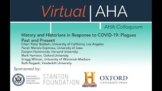 History and Historians in Response to COVID-19: Plagues Past and Present