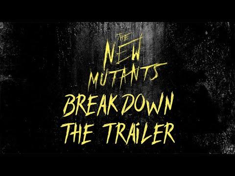 The New Mutants Trailer Breakdown