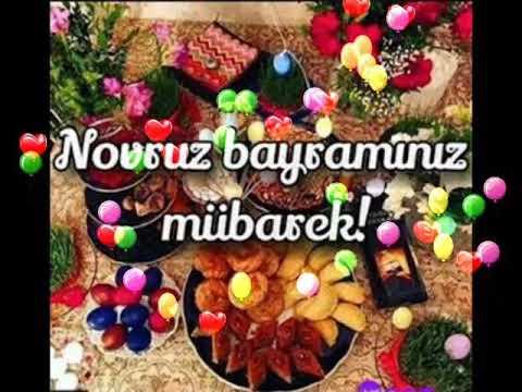 Novruz Bayraminiz Ve Ilaxir Cersenbeniz Mubarek Youtube