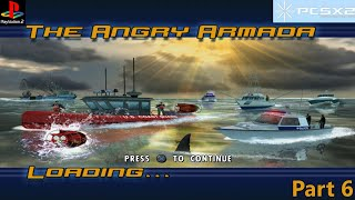 Jaws Unleashed- Part 6: The Angry Armada (PS2)
