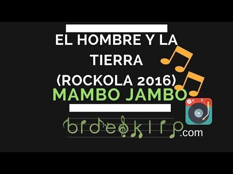Mambo Jambo - El hombre y la tierra (Rockola 2016)