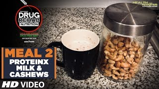 Meal 2 ProteinX Milk & Cashews - DRUG REHAB NUTRITION | Guru Mann