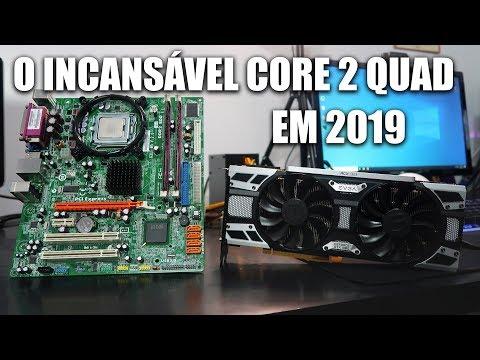 O ANCIÃO CORE 2 QUAD EM 2019, LEVANDO ATÉ GTX 1080, SERÁ?