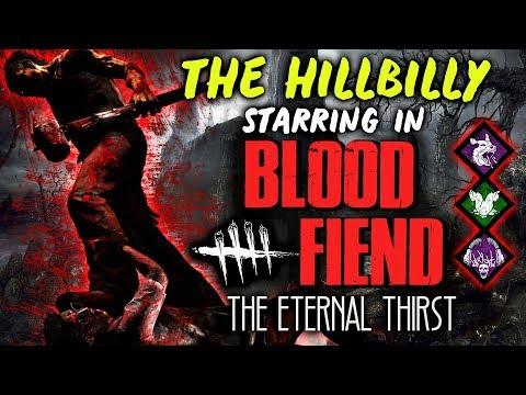 The Hillbilly in BLOOD FIEND [#152] Dead by Daylight with HybridPanda