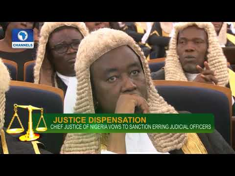 Chief Justice Of Nigeria Vows To Sanction Erring Judicial Officers |Law Weekly|