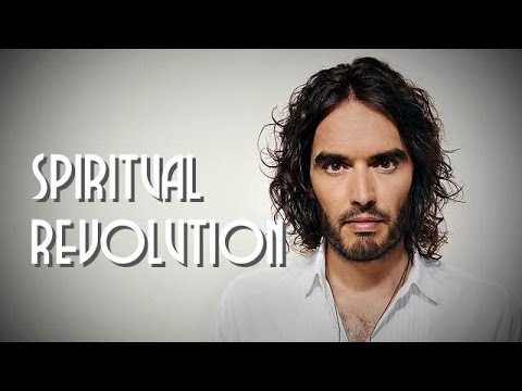 Russell Brand - Time for a Spiritual Revolution