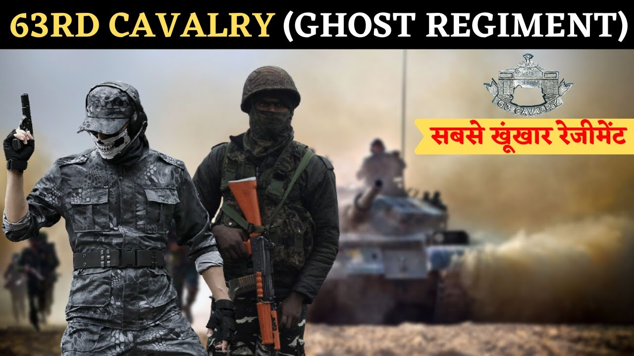 63rd Cavalry - The Most Dangerous And Ghost Regiment Of Indian Army ( Hindi )