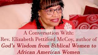 "Just Love Stories' ""A Conversation With: Rev. Elizabeth Pettiford McCoy"" Part 1"