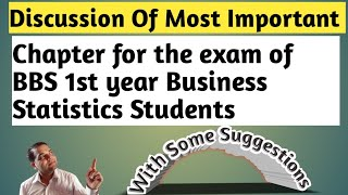 BBS 1st year Business statistics! Discussion of important chapter and some tips 4 exam