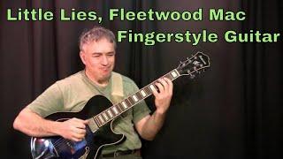 Fleetwood Mac, Fingerstyle guitar, Little Lies, by Jake Reichbart
