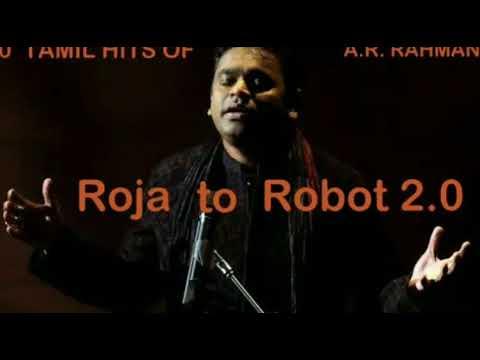 100 Tamil Hts of A. R. Rahman: Roja to Robot 2.0
