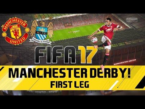 FIFA 17 HD Gameplay - ManUtd VS ManCity    Second Leg Fixture (FIRST LEG)    1080p 60FPS