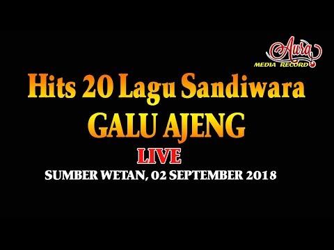 FULL 20 LAGU HITS SANDIWARA GALU AJENG