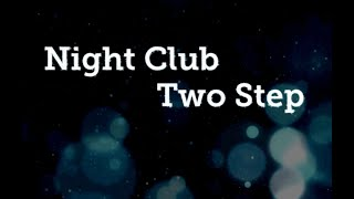 Night Club 2 Step- Traveling & Turns Combo