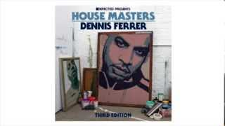 Defected presents House Masters Dennis Ferrer Mixtape