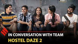 Hostel Daze 2 Team Reveals How Adarsh Gourav Changed Post TheSuccess ofWhite Tiger