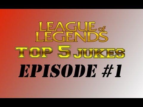 League of Legends Top 5 Jukes #1