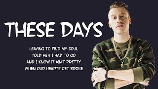 Rudimental These Days Lyrics Feat Dan Caplen Jess Glynne Macklemore