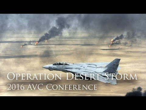 Operation Desert Storm: The Gulf War 25 Years Later (2016 AVC Conference)