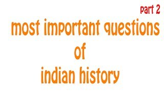 Most Important Questions of  Indian History CURRENT AFFAIRS || TECH 2 AUTO GADGET