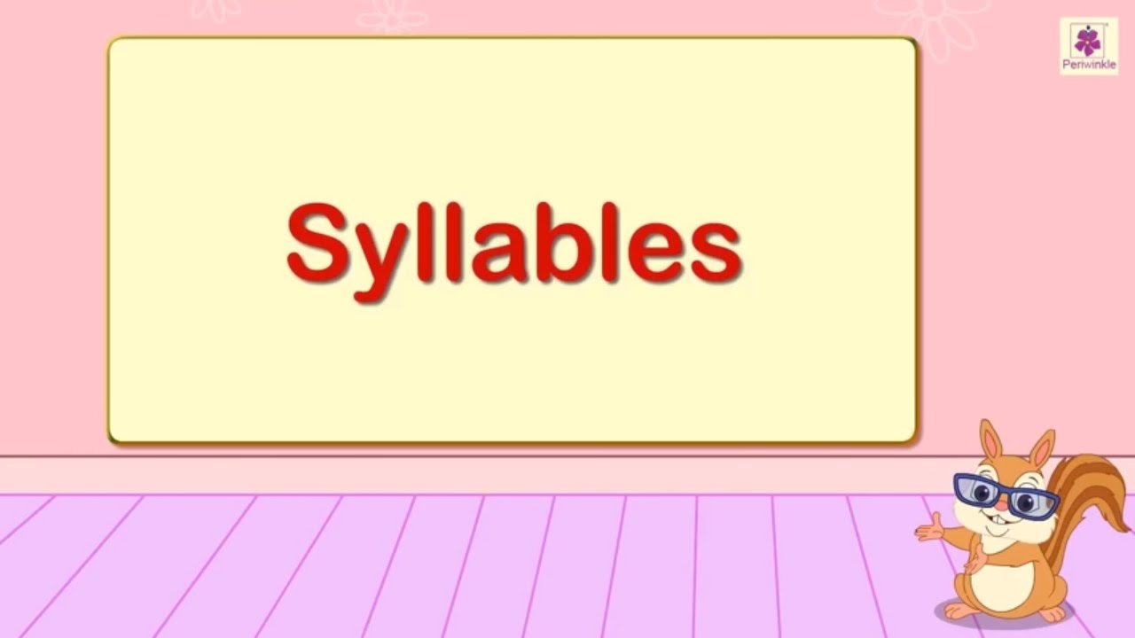 hight resolution of Syllables For Kids   English Grammar   Grade 2   Periwinkle - YouTube