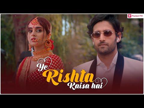 Ye Rishta Kaisa Hai – Promo | Pocket FM | Most Popular Hindi Audiobook