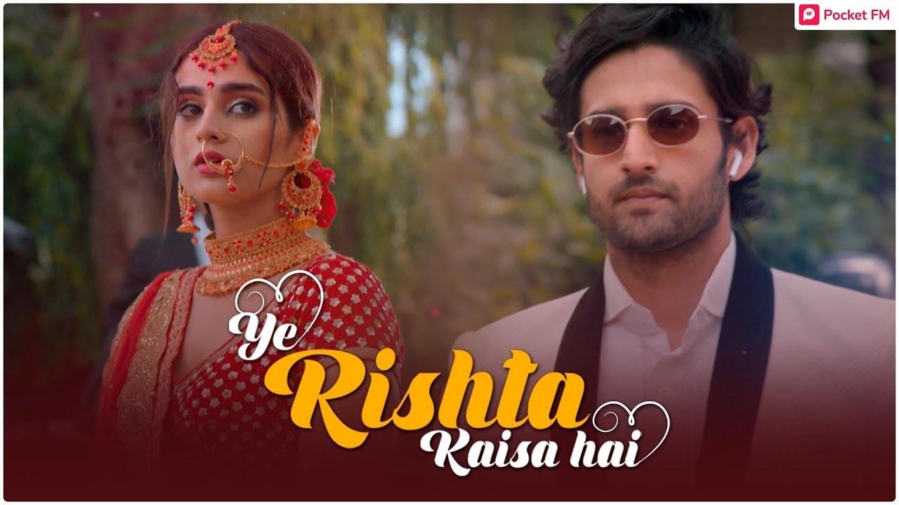 Download Ye Rishta Kaisa Hai - Promo   Pocket FM   Most Popular Hindi Audiobook