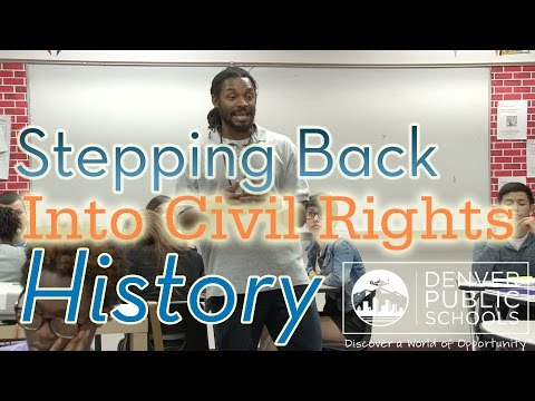 Stepping Back Into Civil Rights History - Denver's New Academic Standards (Video 4 of 4)