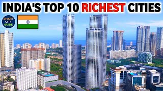 TOP 10 MOST RICΗEST CITIES IN INDIA 🇮🇳   भारत के TOP 10 सबसे अमीर शहर   by GDP PPP