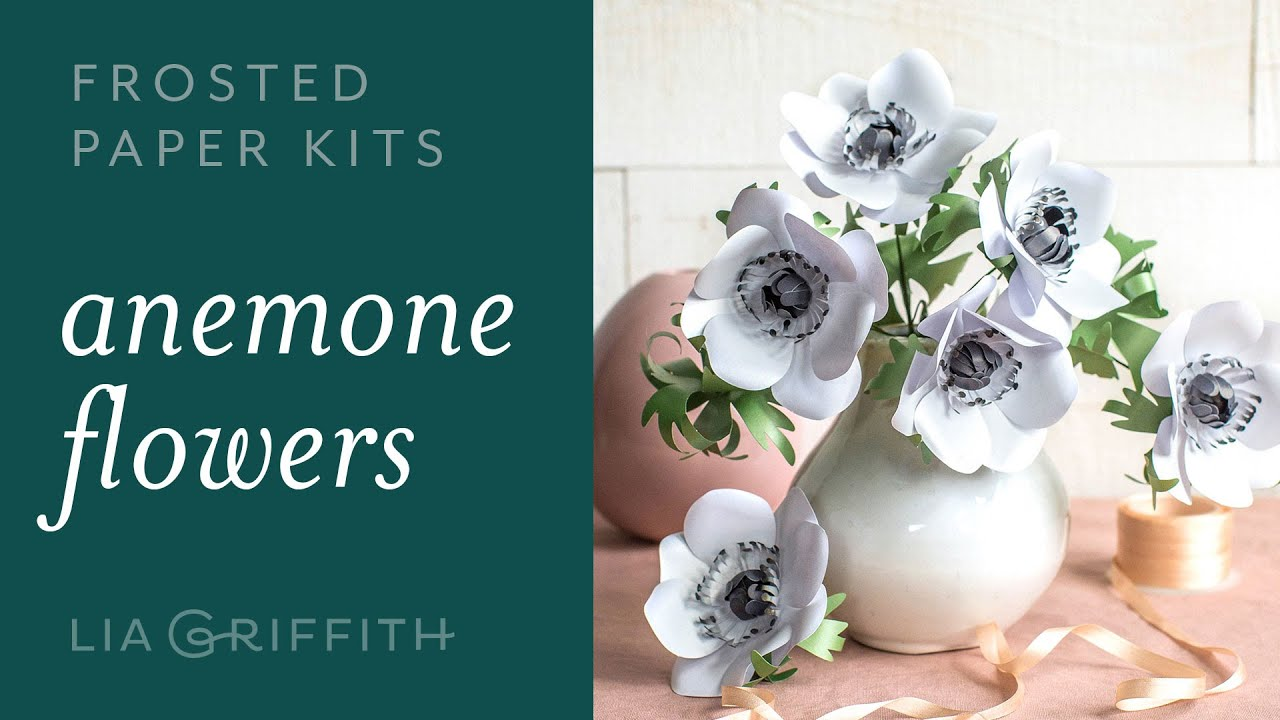 Video Tutorial: NEW Frosted Paper Anemone Flower Kit
