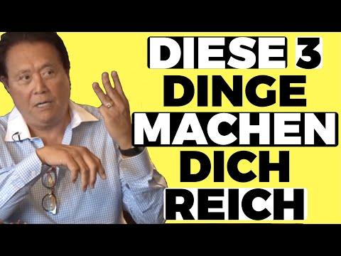 REICH WERDEN IST EINFACH - Diese 3 Dinge Machen Dich Reich (ROBERT KIYOSAKI Deutsch)