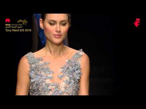 Tony Ward  S\S 2016 - Arab Fashion Week