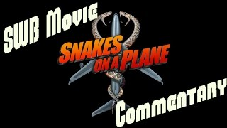 Download Video Snakes On A Plane Movie Commentary MP3 3GP MP4