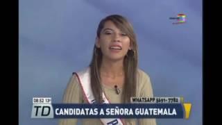 #FarándulaTD: Candidatas al Certamen Señora Guatemala