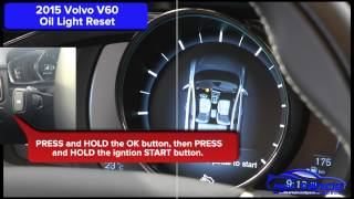 2015 Volvo V60 Oil Light Reset / Service Light Reset