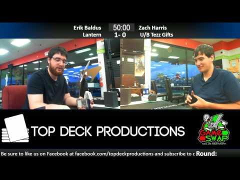 Modern 6/29/17: Erik Baldus (Lantern) vs. Zach Harris (U/B Tezz Gifts)