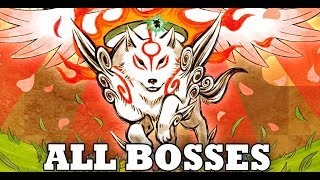 Okami HD - All Bosses (With Cutscenes) PS4/Xbox One/PC HD