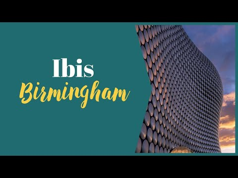 Ibis Birmingham New St  - What's Nearby, How To Get There, Closest Parking From Real Guest Review